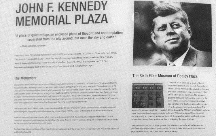 J. F. Kennedy byl zastřelen 22. listopadu 1963, když projížděl ulicemi Dallasu v otevřeném voze doprovázený manželkou Jacqueline. Atentát na mimořádně populárního prezidenta vyvolal celosvětový ohlas