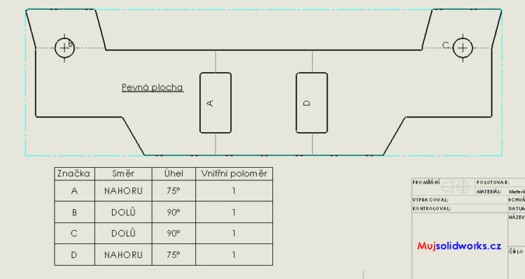 Vyroba Plechovych Dilu 6 Konfigurace A Rozvinuty Tvar Ve Vykresu